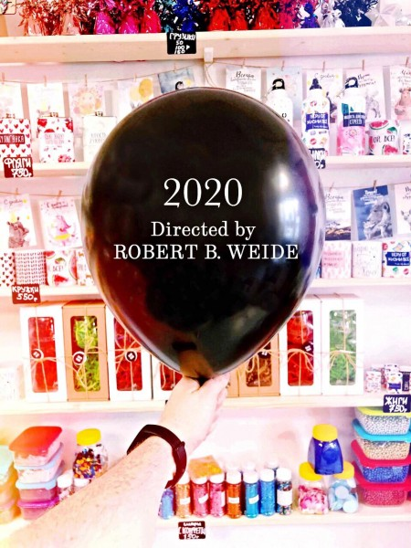 Шар 2020 Directed by  ROBERT B. WEIDE с гелием - 1 шт